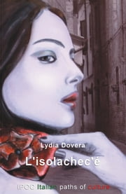 L'isolachec'è ebook by Lydia Dovera