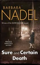 Sure and Certain Death - A gripping World War Two thriller ebook by Barbara Nadel