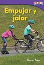 Empujar y jalar (Spanish) ebook by Coan, Sharon