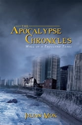 The Apocalypse Chronicles ebook by Julian Mok