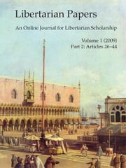 Libertarian Papers, Vol. 1, Part 2 (2009) ebook by Stephan Kinsella
