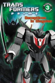 Transformers Prime: Decepticon in Disguise ebook by Katharine Turner
