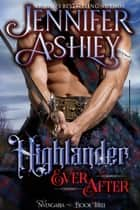 Highlander Ever After ebook by