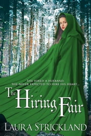 The Hiring Fair ebook by Laura Strickland