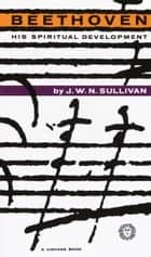Beethoven ebook by J.W.N. Sullivan