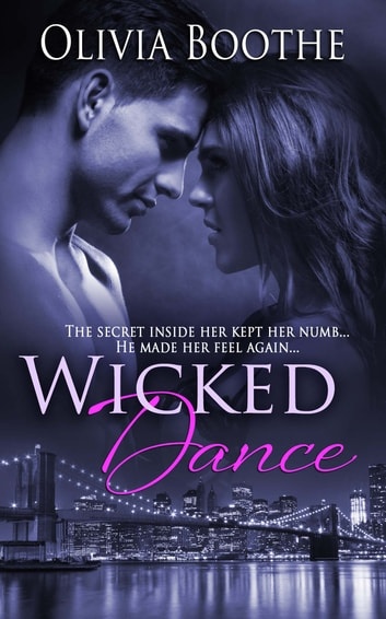 Wicked Dance ebook by Olivia Boothe