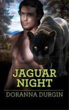 Jaguar Night ebook by Doranna Durgin