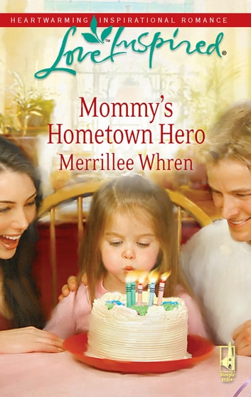 Mommy's Hometown Hero ebook by Merrillee Whren