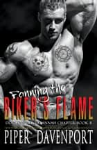 Fanning the Biker's Flame ebook by Piper Davenport
