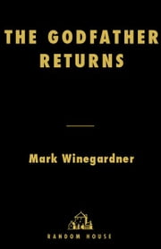 The Godfather Returns ebook by Mark Winegardner