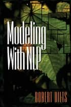 Modeling with NLP ebook by Robert Brian Dilts