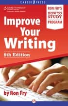 Improve Your Writing ebook by Ron Fry