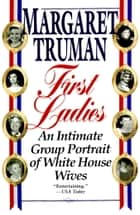 First Ladies ebook by Margaret Truman