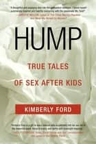 Hump ebook by Kimberly Ford