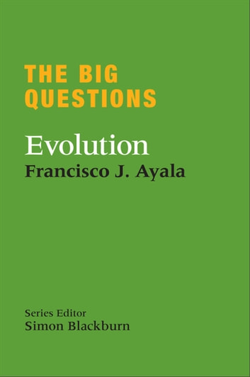 The Big Questions: Evolution ebook by Francisco Ayala