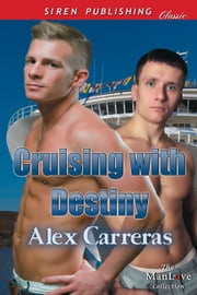 Cruising with Destiny ebook by Alex Carreras