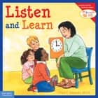Listen and Learn ebook by Cheri J. Meiners, M.Ed.