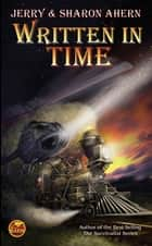 Written in Time ebook by Jerry Ahern, Sharon Ahern