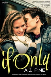 If Only ebook by A.J. Pine
