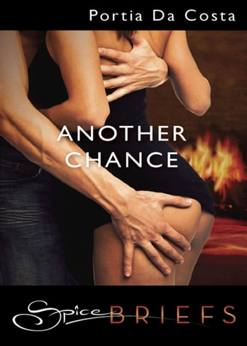 Another Chance (Mills & Boon Spice Briefs) ebook by Portia Da Costa