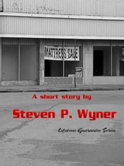 Short Story Mattress Sale ebook by Steven Wyner