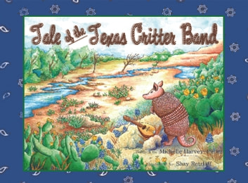 Tale of the Texas Critter Band ebook by Michelle Harvey-Perez