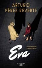 Eva (Serie Falcó) eBook by Arturo Pérez-Reverte