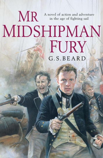 Mr Midshipman Fury ebook by G.S. Beard