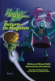 Rocketboy - The Return of Dr. Megaton ebook by Michael Mullin