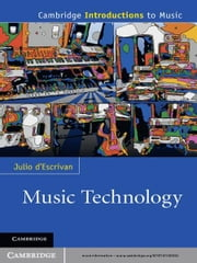 Music Technology ebook by Julio d'Escriván