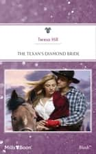 The Texan's Diamond Bride ebook by