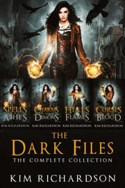 The Dark Files, The Complete Collection eBook by Kim Richardson