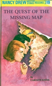 Nancy Drew 19: The Quest of the Missing Map ebook by Carolyn Keene