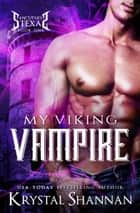 My Viking Vampire ebook by Krystal Shannan
