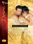 Back In Fortune's Bed ebook by Bronwyn Jameson