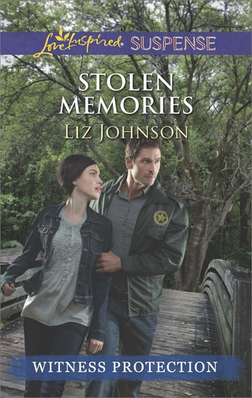 Stolen Memories (Mills & Boon Love Inspired Suspense) eBook by Liz Johnson