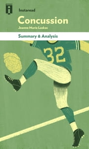Concussion - by Jeanne Marie Laskas | Summary & Analysis ebook by Instaread