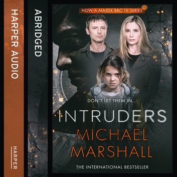 The Intruders audiobook by Michael Marshall,Julian Nicholl