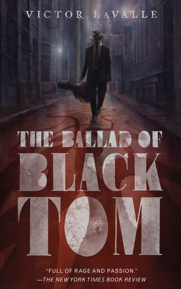 The Ballad of Black Tom 電子書 by Victor LaValle