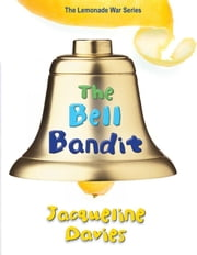 The Bell Bandit ebook by Jacqueline Davies