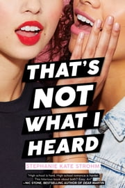That's Not What I Heard ebook by Stephanie Kate Strohm