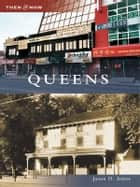 Queens ebook by Jason D. Antos