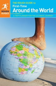 The Rough Guide to First-Time Around The World ebook by Doug Lansky
