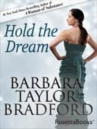 Hold the Dream ebook by Barbara Taylor Bradford