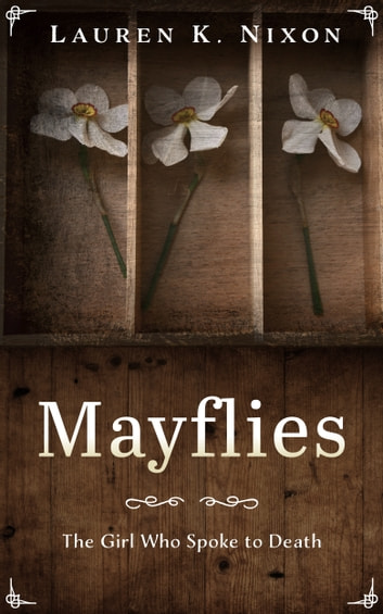 Mayflies ebook by Lauren K Nixon