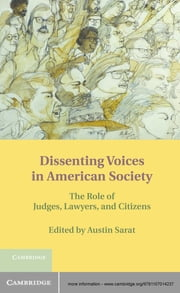 Dissenting Voices in American Society - The Role of Judges, Lawyers, and Citizens ebook by Austin Sarat