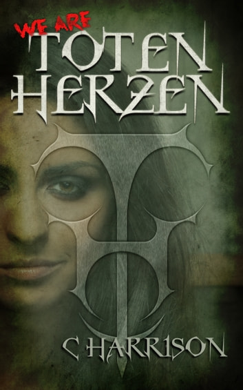 We Are Toten Herzen ebook by C Harrison