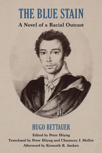 The Blue Stain - A Novel of a Racial Outcast ebook by Hugo Bettauer