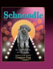 Schnoodle ebook by Carol Bobrowsky,Jim Gladden,Mary Bloom