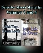 Detective Marsh Mysteries Volumes 3 and 4 ebook by Mark Connolly